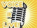 Voice it LIVE!