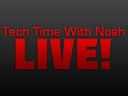 Tech Time With Noah Live!